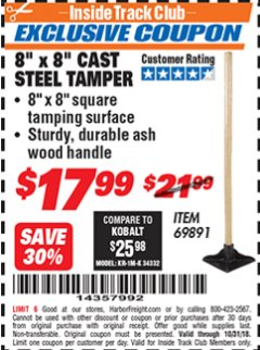 "Harbor Freight ITC Coupon 8"" X 8"" CAST STEEL TAMPER Lot No. 69891 Expired: 10/31/18 - $17.99"