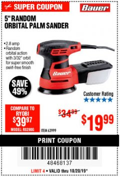 "Harbor Freight Coupon BAUER 5"" RANDOM ORBITAL PALM SANDER Lot No. 63999 Expired: 10/20/19 - $19.99"