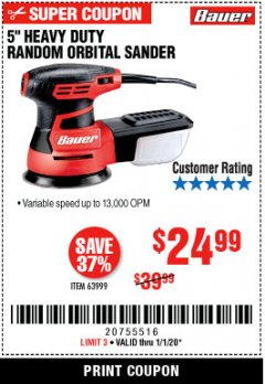 "Harbor Freight Coupon BAUER 5"" RANDOM ORBITAL PALM SANDER Lot No. 63999 Expired: 1/1/20 - $24.99"