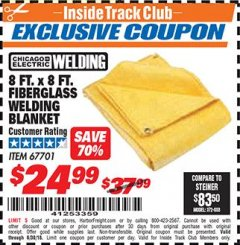Harbor Freight ITC Coupon 8 FT. X 8 FT. FIBERGLASS WELDING BLANKET Lot No. 67701 Expired: 6/30/18 - $24.99