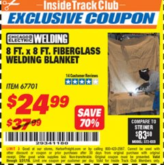 Harbor Freight ITC Coupon 8 FT. X 8 FT. FIBERGLASS WELDING BLANKET Lot No. 67701 Expired: 3/31/19 - $24.99