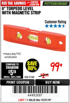 "Harbor Freight Coupon 6"" TORPEDO LEVEL WITH MAGNETIC STRIP Lot No. 37588 Expired: 12/31/18 - $0.99"
