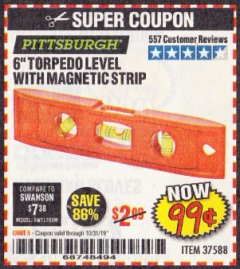 "Harbor Freight Coupon 6"" TORPEDO LEVEL WITH MAGNETIC STRIP Lot No. 37588 Expired: 10/31/19 - $0.99"