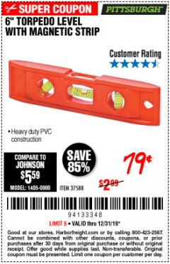 "Harbor Freight Coupon 6"" TORPEDO LEVEL WITH MAGNETIC STRIP Lot No. 37588 Expired: 12/31/19 - $0.79"