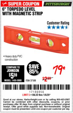 "Harbor Freight Coupon 6"" TORPEDO LEVEL WITH MAGNETIC STRIP Lot No. 37588 Expired: 1/6/20 - $0.79"