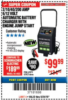 Harbor Freight Coupon 2/10/40/200 AMP 6/12 VOLT AUTOMATIC BATTERY CHARGER WITH ENGINE JUMP START Lot No. 63873/56422 Expired: 6/24/18 - $99.99