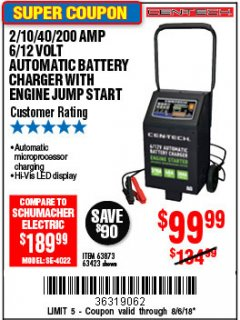 Harbor Freight Coupon 2/10/40/200 AMP 6/12 VOLT AUTOMATIC BATTERY CHARGER WITH ENGINE JUMP START Lot No. 63873/56422 Expired: 8/6/18 - $99.99