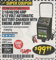 Harbor Freight Coupon 2/10/40/200 AMP 6/12 VOLT AUTOMATIC BATTERY CHARGER WITH ENGINE JUMP START Lot No. 63873/56422 Expired: 4/30/19 - $99.99