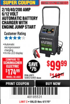 Harbor Freight Coupon 2/10/40/200 AMP 6/12 VOLT AUTOMATIC BATTERY CHARGER WITH ENGINE JUMP START Lot No. 63873/56422 Expired: 4/1/19 - $99.99