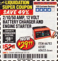 Harbor Freight Coupon 2/10/40/200 AMP 6/12 VOLT AUTOMATIC BATTERY CHARGER WITH ENGINE JUMP START Lot No. 63873/56422 Expired: 5/31/19 - $29.99