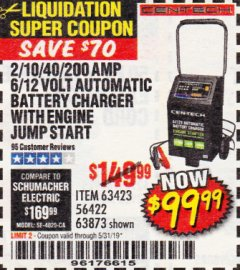 Harbor Freight Coupon 2/10/40/200 AMP 6/12 VOLT AUTOMATIC BATTERY CHARGER WITH ENGINE JUMP START Lot No. 63873/56422 Expired: 5/31/19 - $99.99