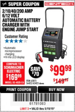 Harbor Freight Coupon 2/10/40/200 AMP 6/12 VOLT AUTOMATIC BATTERY CHARGER WITH ENGINE JUMP START Lot No. 63873/56422 Expired: 5/19/19 - $99.99