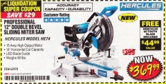 "Harbor Freight Coupon HERCULES PROFESSIONAL 12"" DOUBLE-BEVEL SLIDING MITER SAW Lot No. 63978/56682 Expired: 6/30/18 - $369.99"
