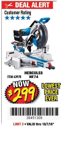 "Harbor Freight Coupon HERCULES PROFESSIONAL 12"" DOUBLE-BEVEL SLIDING MITER SAW Lot No. 63978/56682 Expired: 10/7/18 - $299"