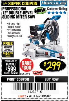 "Harbor Freight Coupon HERCULES PROFESSIONAL 12"" DOUBLE-BEVEL SLIDING MITER SAW Lot No. 63978/56682 Expired: 11/30/18 - $299.99"