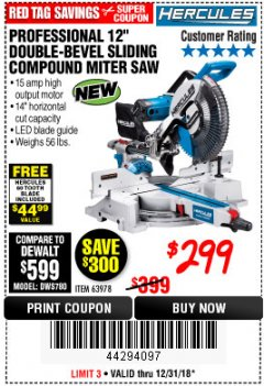 "Harbor Freight Coupon HERCULES PROFESSIONAL 12"" DOUBLE-BEVEL SLIDING MITER SAW Lot No. 63978/56682 Expired: 12/31/18 - $299"