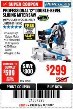 "Harbor Freight Coupon HERCULES PROFESSIONAL 12"" DOUBLE-BEVEL SLIDING MITER SAW Lot No. 63978/56682 Expired: 12/16/18 - $299"