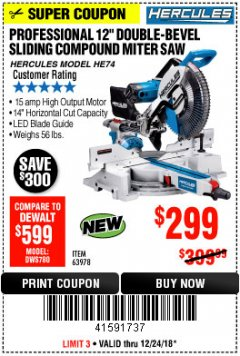 "Harbor Freight Coupon HERCULES PROFESSIONAL 12"" DOUBLE-BEVEL SLIDING MITER SAW Lot No. 63978/56682 Expired: 12/24/18 - $299"