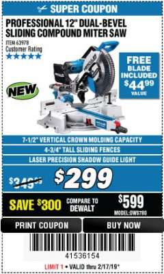 "Harbor Freight Coupon HERCULES PROFESSIONAL 12"" DOUBLE-BEVEL SLIDING MITER SAW Lot No. 63978/56682 Expired: 2/17/19 - $299"