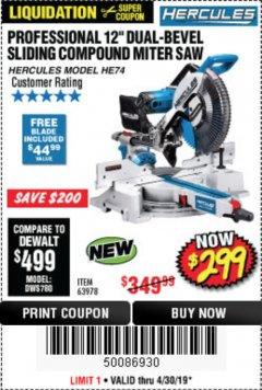 "Harbor Freight Coupon HERCULES PROFESSIONAL 12"" DOUBLE-BEVEL SLIDING MITER SAW Lot No. 63978/56682 Expired: 4/30/19 - $299"
