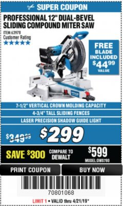"Harbor Freight Coupon HERCULES PROFESSIONAL 12"" DOUBLE-BEVEL SLIDING MITER SAW Lot No. 63978/56682 Expired: 4/21/19 - $299"