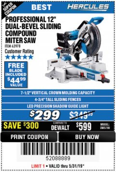 "Harbor Freight Coupon HERCULES PROFESSIONAL 12"" DOUBLE-BEVEL SLIDING MITER SAW Lot No. 63978/56682 Expired: 5/31/19 - $299"