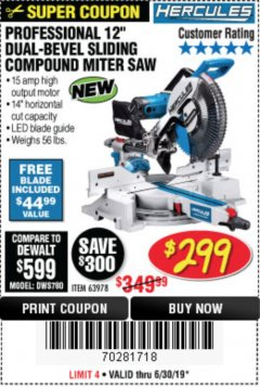 "Harbor Freight Coupon HERCULES PROFESSIONAL 12"" DOUBLE-BEVEL SLIDING MITER SAW Lot No. 63978/56682 Expired: 6/30/19 - $299.99"