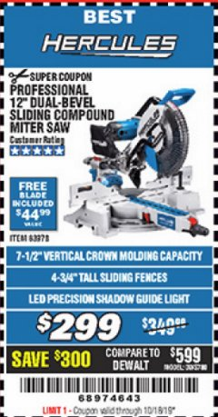 "Harbor Freight Coupon HERCULES PROFESSIONAL 12"" DOUBLE-BEVEL SLIDING MITER SAW Lot No. 63978/56682 Expired: 10/18/19 - $299"