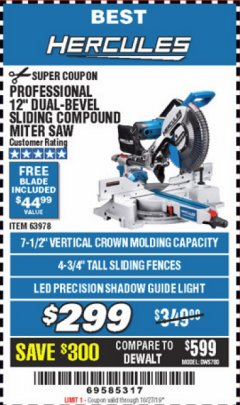 "Harbor Freight Coupon HERCULES PROFESSIONAL 12"" DOUBLE-BEVEL SLIDING MITER SAW Lot No. 63978/56682 Expired: 10/27/19 - $299"