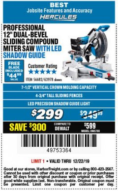 "Harbor Freight Coupon HERCULES PROFESSIONAL 12"" DOUBLE-BEVEL SLIDING MITER SAW Lot No. 63978/56682 Expired: 12/22/19 - $299"