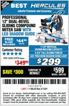 "Harbor Freight Coupon HERCULES PROFESSIONAL 12"" DOUBLE-BEVEL SLIDING MITER SAW Lot No. 63978/56682 Expired: 2/7/20 - $299"