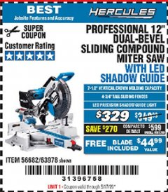 "Harbor Freight Coupon HERCULES PROFESSIONAL 12"" DOUBLE-BEVEL SLIDING MITER SAW Lot No. 63978/56682 Valid Thru: 5/17/20 - $3.29"