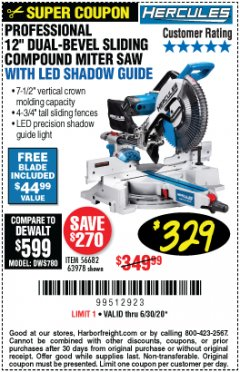 "Harbor Freight Coupon HERCULES PROFESSIONAL 12"" DOUBLE-BEVEL SLIDING MITER SAW Lot No. 63978/56682 Expired: 6/30/20 - $329.99"