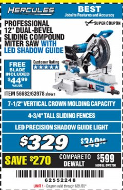 "Harbor Freight Coupon HERCULES PROFESSIONAL 12"" DOUBLE-BEVEL SLIDING MITER SAW Lot No. 63978/56682 Expired: 6/21/20 - $329"