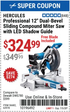 "Harbor Freight Coupon HERCULES PROFESSIONAL 12"" DOUBLE-BEVEL SLIDING MITER SAW Lot No. 63978/56682 Expired: 7/5/20 - $324.99"