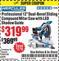 "Harbor Freight Coupon HERCULES PROFESSIONAL 12"" DOUBLE-BEVEL SLIDING MITER SAW Lot No. 63978/56682 Valid: 2/16/21 - 3/2/21 - $319.99"