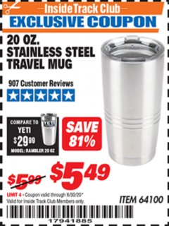 Harbor Freight ITC Coupon 20 OZ. STAINLESS STEEL TRAVEL MUG Lot No. 64100 Expired: 6/30/20 - $5.49