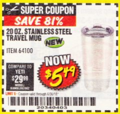 Harbor Freight Coupon 20 OZ. STAINLESS STEEL TRAVEL MUG Lot No. 64100 Expired: 6/30/18 - $5.49