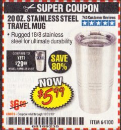 Harbor Freight Coupon 20 OZ. STAINLESS STEEL TRAVEL MUG Lot No. 64100 Expired: 10/31/19 - $5.99