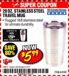 Harbor Freight Coupon 20 OZ. STAINLESS STEEL TRAVEL MUG Lot No. 64100 Expired: 3/31/20 - $5.99