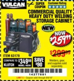 Harbor Freight Coupon VULCAN COMMERCIAL QUALITY HEAVY DUTY WELDING CABINET Lot No. 63179 Expired: 8/6/18 - $259.99