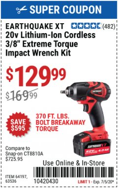 "Harbor Freight Coupon 20 VOLT LITHIUM CORDLESS 3/8"" CORDLESS EXTREME TORQUE IMPACT WRENCH KIT Lot No. 63536/64197 Valid Thru: 7/5/20 - $129.99"