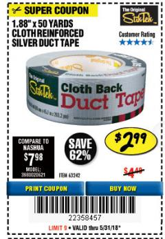 "Harbor Freight Coupon 1.88"" X 50 YARDS CLOTH REINFORCED SILVER DUCT TAPE Lot No. 63242 Expired: 5/31/18 - $2.99"