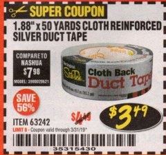 "Harbor Freight Coupon 1.88"" X 50 YARDS CLOTH REINFORCED SILVER DUCT TAPE Lot No. 63242 Expired: 3/31/19 - $3.49"