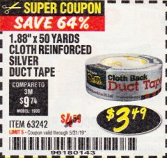 "Harbor Freight Coupon 1.88"" X 50 YARDS CLOTH REINFORCED SILVER DUCT TAPE Lot No. 63242 Expired: 5/31/19 - $3.49"