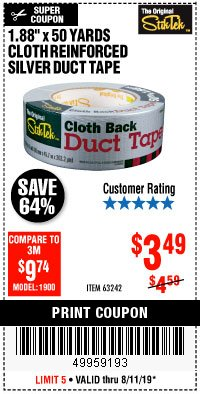 "Harbor Freight Coupon 1.88"" X 50 YARDS CLOTH REINFORCED SILVER DUCT TAPE Lot No. 63242 Expired: 8/11/19 - $3.49"