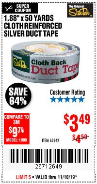 "Harbor Freight Coupon 1.88"" X 50 YARDS CLOTH REINFORCED SILVER DUCT TAPE Lot No. 63242 Expired: 11/10/19 - $3.49"
