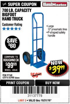 Harbor Freight Coupon 700 LB. CAPACITY BIGFOOT HAND TRUCK Lot No. 37520/97568 Expired: 10/31/18 - $39.99