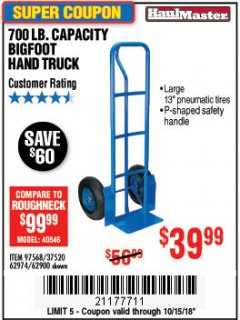 Harbor Freight Coupon 700 LB. CAPACITY BIGFOOT HAND TRUCK Lot No. 37520/97568 Expired: 10/15/18 - $39.99