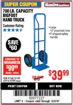 Harbor Freight Coupon 700 LB. CAPACITY BIGFOOT HAND TRUCK Lot No. 37520/97568 Expired: 12/3/18 - $39.99